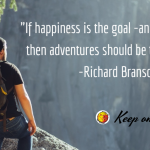 Happiness is adventure