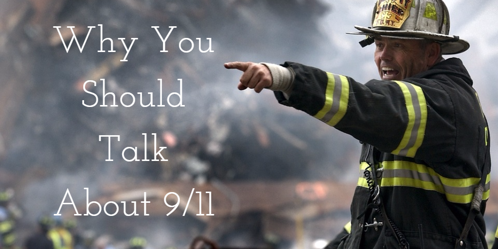 why-you-should-talk about 9/11