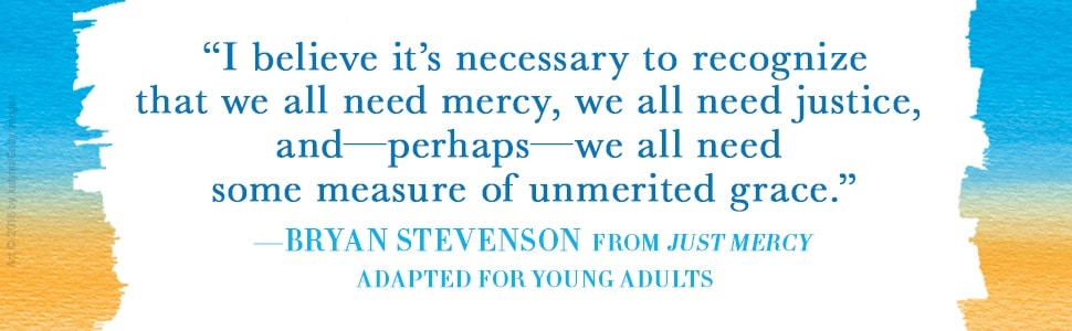 I believe it's necessary to recognize we all need mercy to